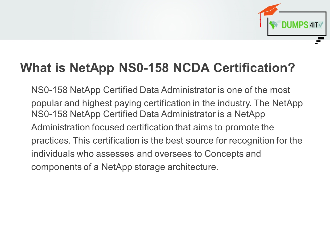 Netapp Ns0 158 Exam Reduce Your Chances Of Failure Powerpoint